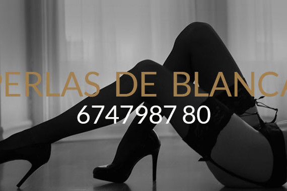 Perlas de Blanca - Escorts a Madrid