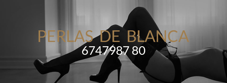 Perlas de blanca - Escorts in Madrid